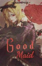 ❀A good Maid❀ [RiLen] //EDITANDO// by Fravenix