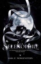 Selenophile || Wattys2016 Winner by SW_Morgenstern