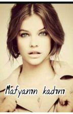 MAFYANİN KADINI by dilarags15