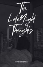 Late Night Thoughts by SnobStranger