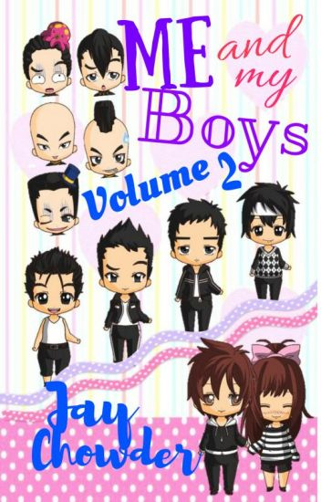 Me and My Boys VOLUME 2