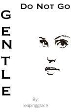 Do Not Go Gentle--A Bellarke  Story  by leapinggrace