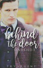 Behind the Door (one-shot) by -ladytime