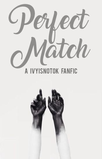 Perfect Match  ∞ Wigetta & Staxxby. {Editando.}