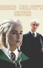 Draco Malfoy's Sister  by wolfie72