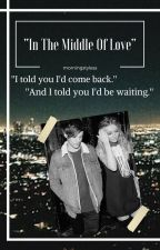 In The Middle Of Love // (L. Tomlinson & P. Edwards Fanfiction) - Croatian by morningstyless