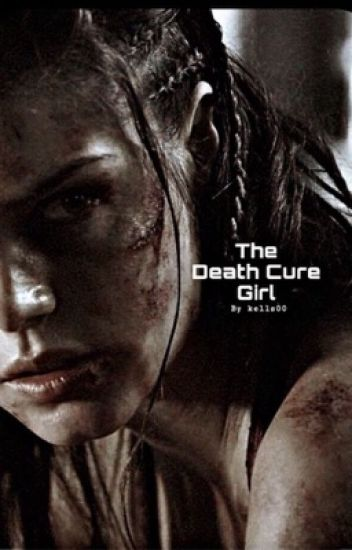 The Death Cure Girl