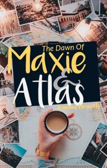 The Dawn of Maxie and Atlas by XoDreamsXo