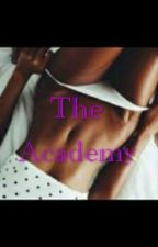The Academy by XoXoLovely01