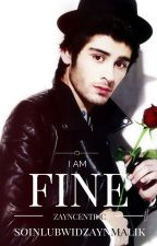I am fine (Zayn Centric-Zianourry)(boyxboy) by zauthor-