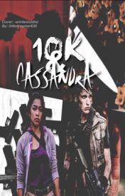 10k and Cassandra by LittleDreamer636