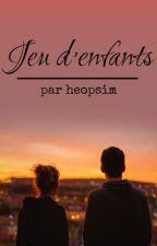Jeu d'enfant by heopsim