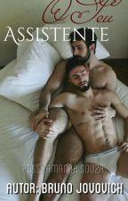 O Seu Assistente (Romance Gay) by AmandaSouza555
