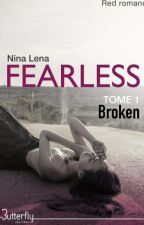 FEARLESS (sous contrat d'édition chez Butterfly Editions) by magdalenina