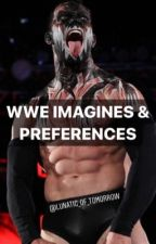 WWE IMAGINES & PREFERENCES by lunatic_of_tomorrow