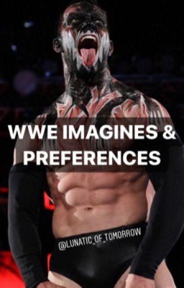 WWE IMAGINES & PREFERENCES
