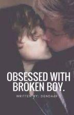 obsessed with broken boy // lashton by Denda69