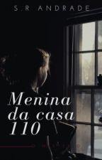 A Menina da casa ao lado - (REVISADO) by Sthefannyy