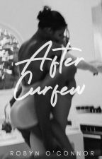 After Curfew by SlytherinAfff