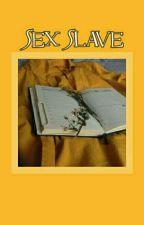Sex Slave - Sammy Wilk by blactivist