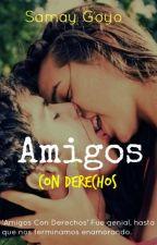 Amigos Con Derechos #1 by 16SamayGoyo16