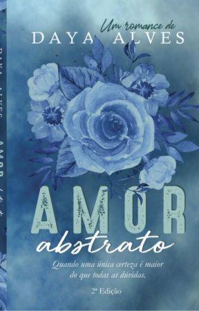 Amor Abstrato - Degustação by Dayalvesromances