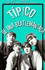 Tipico de una beatlemaniaca ©-#PremiosBeatle2016 by -gracethefreack126-