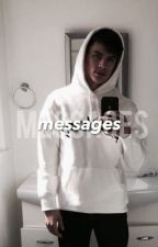 Messages // H.G. [#wattys2016] by heyitskenzgrier