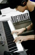 Nocturnes | Park Chanyeol (EXO) - Oh Sehun ( EXO) Fanfic by strawberrygolden