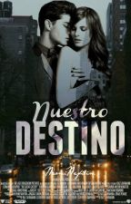 Nuestro destino by NaomiNefilim