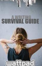 Wattpad Survival Guide - Writing by welcomestalkers_