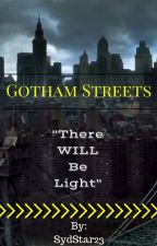 Gotham Streets by SydStar23