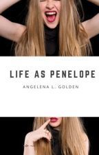 Life As Penelope  by angig123