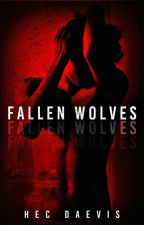 Fallen Wolves by HecDaevis
