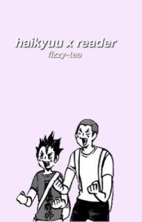 Haikyuu!! x reader - aoba-johsai special | lets go to the