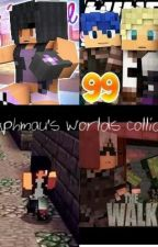 -On hold- Aphmau's Worlds Collide by Goatsplay