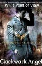 Clockwork Angel (Will's Point Of View) by EllaTheShadowhunter