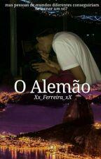 O Alemão  by Xx_Ferreira_xX