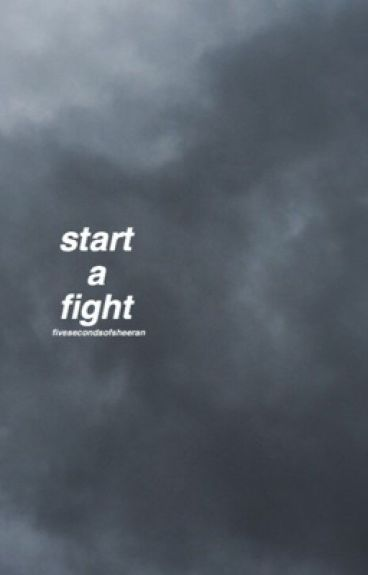start a fight [muke af]