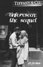 Unforeseen; the sequel by 1D-dolans