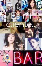 Es mi cliente (kook/jungkook y tu) by siyeon_wang