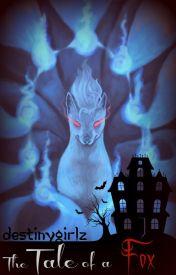 The Tale of a Fox [Pokemon Short-Story] by DestinyGirlz