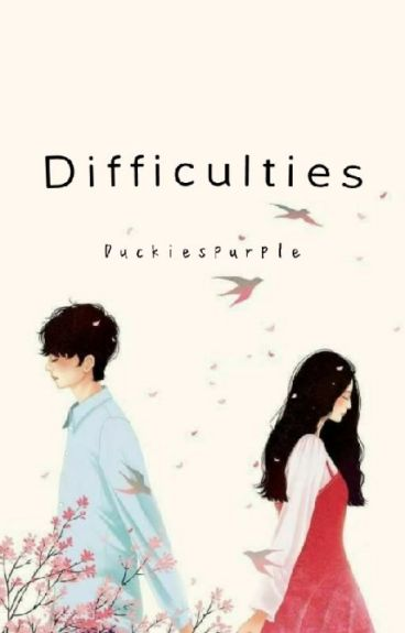 1. Difficulties