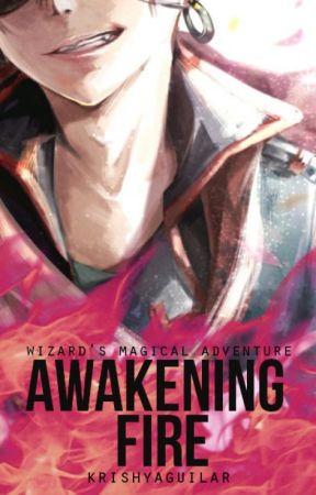 Wizard's Magical Adventure:  Awakening Fire by krishyaguilar
