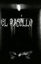 el pasillo by Dixeno404