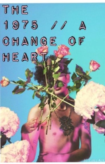 The 1975 // A change in heart