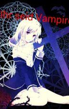 Ihr seid Vampire by SabrinaHopfenbach