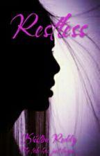 Restless by my_crown_my_kingdom