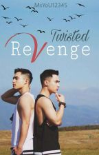 Twisted Revenge (Known as Twin's Revenge)(BxB) (Completed) by MsYoU12345