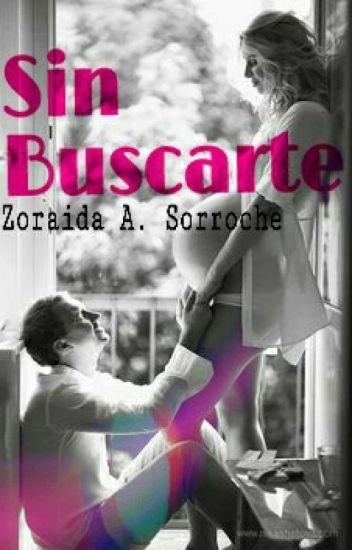 Sin Buscarte. © [EDITANDO]